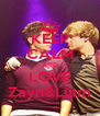 KEEP CALM AND LOVE Zayn&Liam - Personalised Poster A4 size