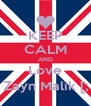 KEEP CALM AND Love Zayn Malik [; - Personalised Poster A4 size