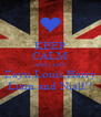 KEEP CALM AND LOVE Zayn,Louis,Harry Liam and Niall!! - Personalised Poster A4 size