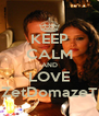KEEP CALM AND LOVE ZetDomazeT - Personalised Poster A4 size