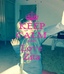 KEEP CALM AND Love Zita - Personalised Poster A4 size
