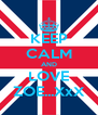 KEEP CALM AND LOVE ZOE...XxX - Personalised Poster A4 size