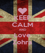 KEEP CALM AND Love Zohra - Personalised Poster A4 size