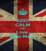 KEEP CALM AND Love  Zyan Malik - Personalised Poster A4 size