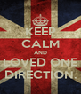 KEEP CALM AND LOVED ONE DIRECTION. - Personalised Poster A4 size
