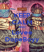 KEEP CALM AND Lovee DopeBoyy - Personalised Poster A4 size