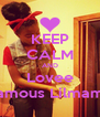 KEEP CALM AND Lovee Famous Lilmama - Personalised Poster A4 size