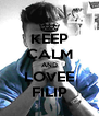 KEEP CALM AND LOVEE FILIP - Personalised Poster A4 size