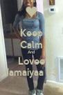 Keep Calm And Lovee Jamaiyaa <3 - Personalised Poster A4 size