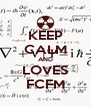 KEEP CALM AND LOVES FCFM - Personalised Poster A4 size