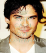 KEEP CALM AND LOVES IAN SOMERHALDER - Personalised Poster A4 size
