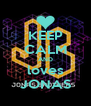 KEEP CALM AND loves JONAS - Personalised Poster A4 size
