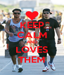 KEEP CALM AND LOVES THEM - Personalised Poster A4 size