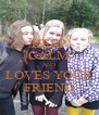KEEP CALM AND LOVES YOUR FRIEND - Personalised Poster A4 size