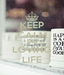 KEEP CALM AND LOVING LIFE - Personalised Poster A4 size