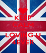 KEEP CALM AND LOVING U 4EVER - Personalised Poster A4 size