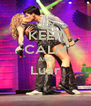 KEEP CALM AND Luar  - Personalised Poster A4 size