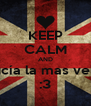 KEEP CALM AND Lucía la mas vella :3 - Personalised Poster A4 size