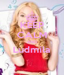 KEEP CALM AND Ludmila  - Personalised Poster A4 size