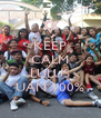 KEEP CALM AND LULUS UAN 100% - Personalised Poster A4 size