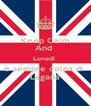 Keep Calm And  Lunedì  è sempre colpa di  Laganà - Personalised Poster A4 size