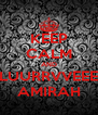 KEEP CALM AND LUURRVVEEE AMIRAH - Personalised Poster A4 size