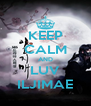 KEEP CALM AND LUV ILJIMAE - Personalised Poster A4 size