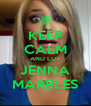 KEEP CALM AND LUV JENNA MARBLES - Personalised Poster A4 size