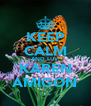 KEEP CALM AND LUV KAREN AMIGON - Personalised Poster A4 size