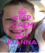 KEEP CALM AND LUV KIANNA - Personalised Poster A4 size