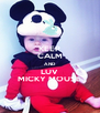 KEEP CALM AND LUV MICKY MOUSE - Personalised Poster A4 size