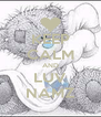 KEEP CALM AND LUV NAMZ - Personalised Poster A4 size