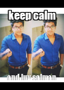 keep calm and luv salman - Personalised Poster A4 size