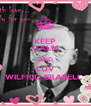 KEEP CALM AND LUV WILFRID BRABELL  - Personalised Poster A4 size
