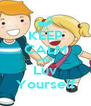 KEEP CALM AND Luv Yourself - Personalised Poster A4 size
