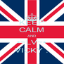 KEEP CALM AND •~LV~• VICKY . - Personalised Poster A4 size