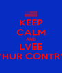 KEEP CALM AND LVEE YHUR CONTRY - Personalised Poster A4 size