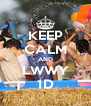KEEP CALM AND LWWY 1D - Personalised Poster A4 size