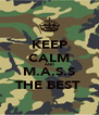 KEEP CALM AND M.A.S.S THE BEST  - Personalised Poster A4 size