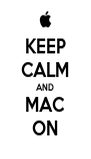 KEEP CALM AND MAC ON - Personalised Poster A4 size