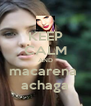 KEEP CALM AND macarena  achaga - Personalised Poster A4 size
