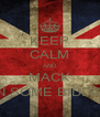 KEEP CALM AND MACK ON SOME BIDDIES - Personalised Poster A4 size