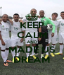 KEEP CALM AND MADE US DREAM - Personalised Poster A4 size
