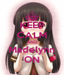 KEEP CALM AND Madelynn ON - Personalised Poster A4 size
