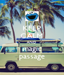 KEEP CALM AND magic passage - Personalised Poster A4 size