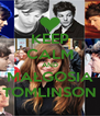 KEEP CALM AND MAŁGOSIA TOMLINSON - Personalised Poster A4 size