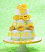KEEP CALM AND MAKE A CAKE - Personalised Poster A4 size