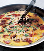 KEEP CALM AND MAKE COUNTRY FRENCH OMELETTE - Personalised Poster A4 size