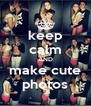 keep calm AND make cute photos - Personalised Poster A4 size