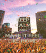 KEEP CALM AND MAKE IT FEEL LIKE HOME - Personalised Poster A4 size